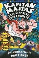 http://wydawnictwo-jaguar.pl/books/kapitan-majtas-i-szal-strasznej-superkobiety/