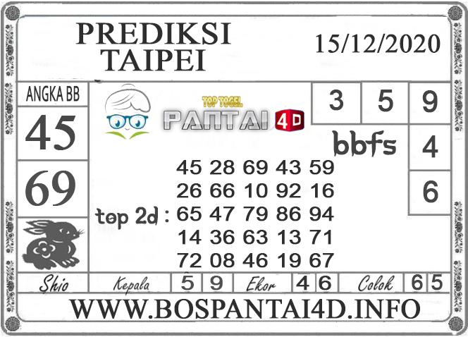 PREDIKSI TOGEL TAIPEI PANTAI4D 15 DESEMBER 2020
