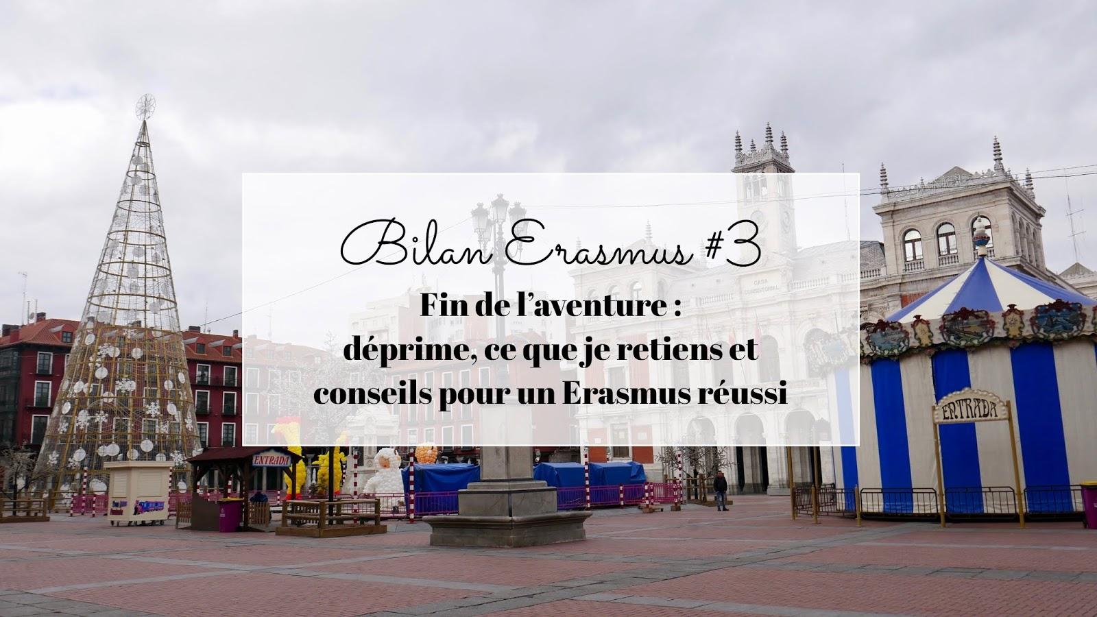 Bilan fin d'Erasmus en Espagne