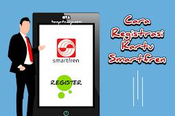 Bingung Registrasi Kartu Smartfren? Ini Caranya