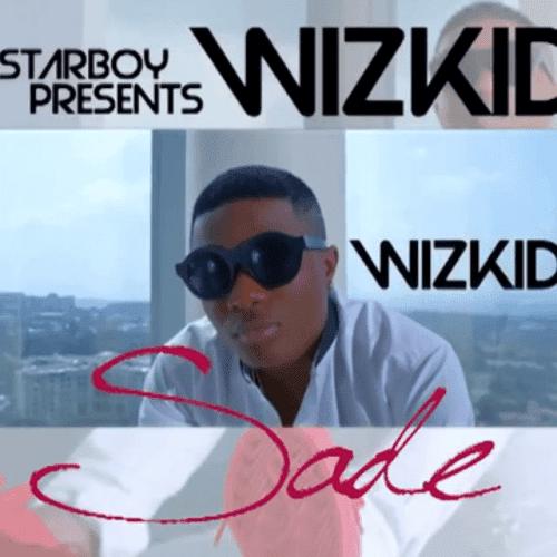 Wizkid - Sade (Afro Beat) (Prod. Sarz)
