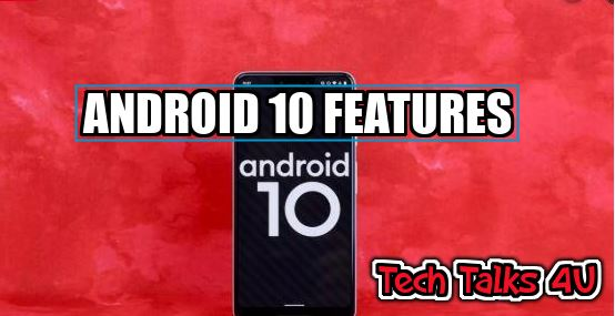 What is Android 10 ? What all are main features of android 10 ? #TechTalks