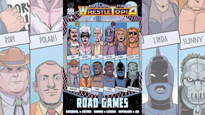 Invasion from Planet Wrestletopia #4: Road Games
