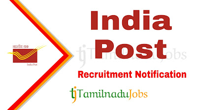 India Post TN Circle recruitment notification, govt jobs for 12th pass, govt jobs for 10th pass, central govt jobs, govt jobs in tamil nadu