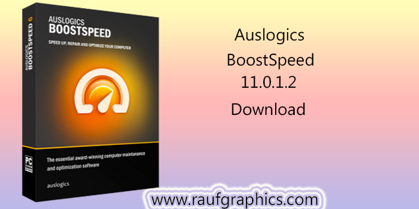 Auslogics BoostSpeed 11.0.1.2 free Download