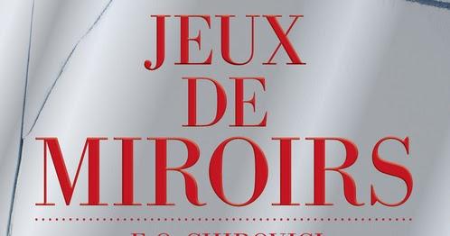 L a touch book jeux de miroirs e o chirovici for Meurtre en miroir