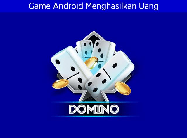 Kumpulan 10 Game Android Domino, Gaple dan QQ Online Menghasilkan Uang Nyata dan Pulsa