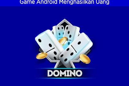 Kumpulan 6 Game Android Domino, Gaple dan QQ Online Menghasilkan Uang Nyata dan Pulsa