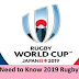 @What @You @Need @to @Know @2019 @Rugby @World @Cup
