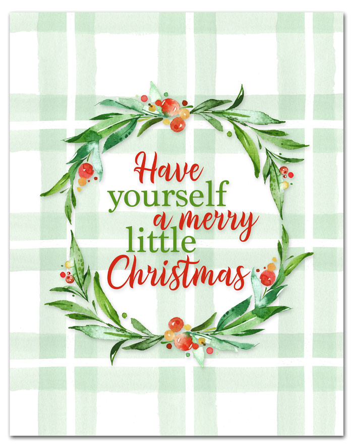 Free Have Yourself a Merry Little Christmas Printable