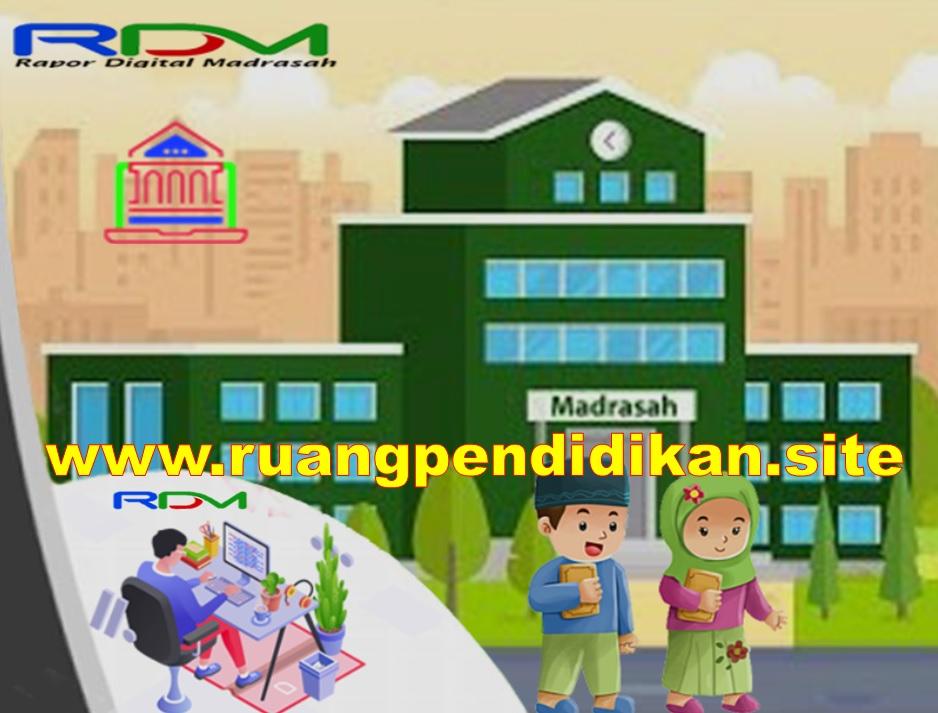 Rapor Digital Madrasah (RDM) 2021