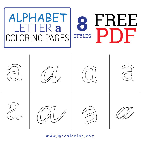 Alphabet letter a coloring pages Lowercase free pdf for kids