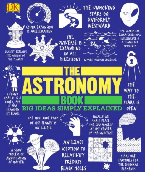 The Astronomy Book Big Ideas Simply Explained in pdf
