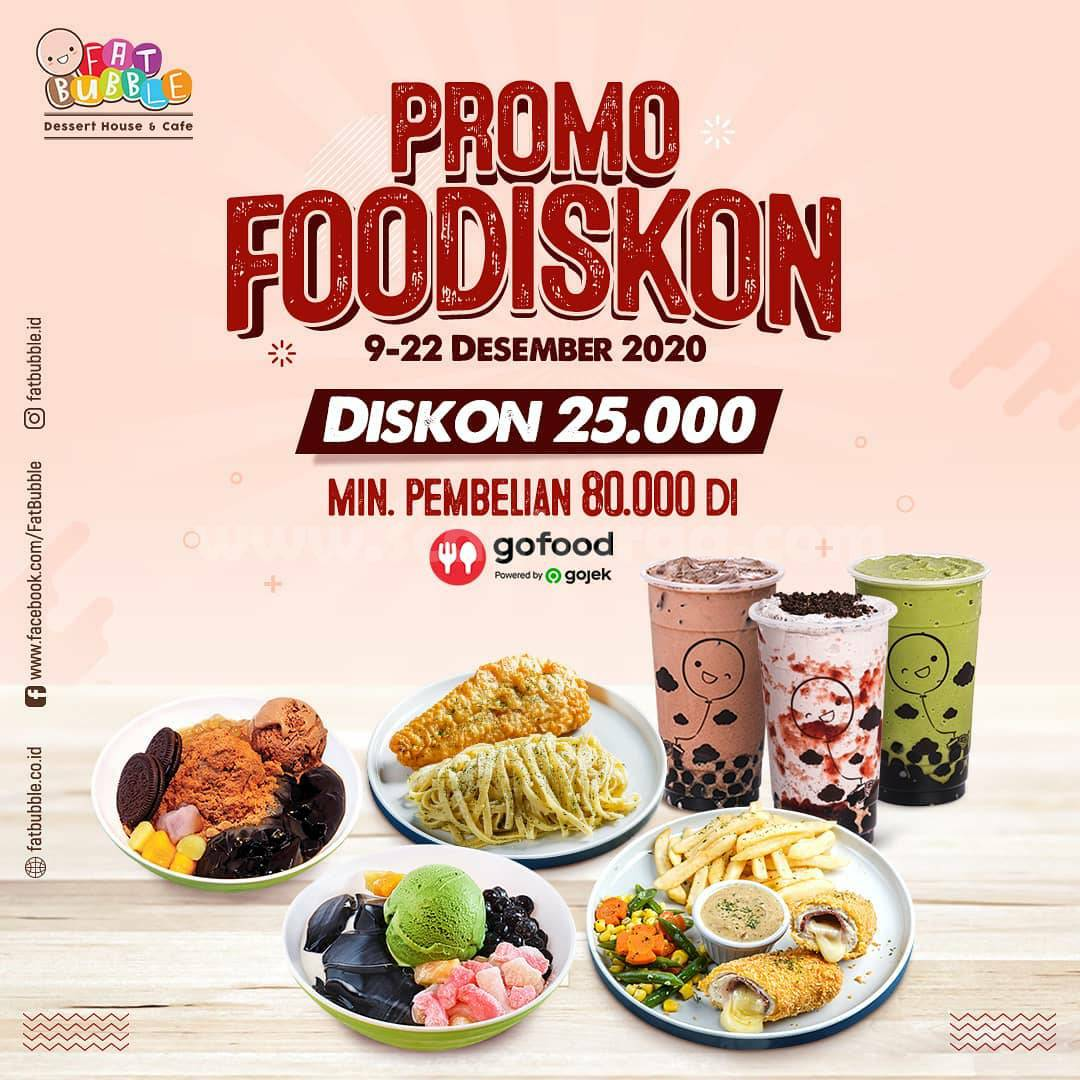Fat Bubble Promo FooDiskon Rp 25.000 via Gofood