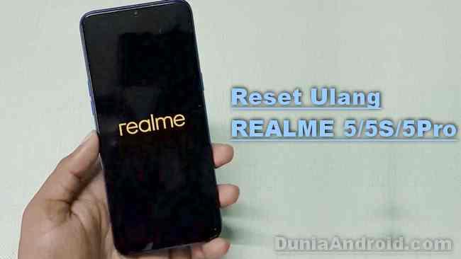 Cara Format Ulang Realme 5/5s dan 5 PRO (Factory Reset)