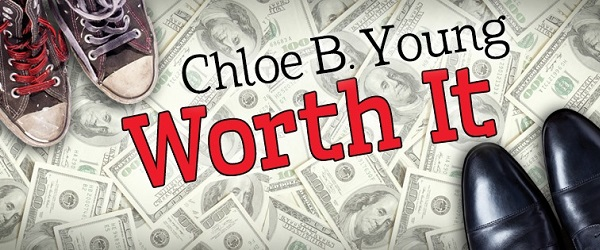 Worth It by Chloe B. Young