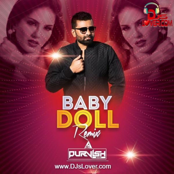 Baby Doll Remix DJ Purvish