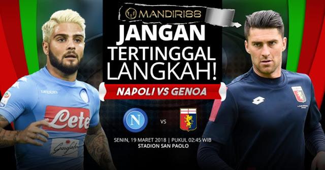 Prediksi Napoli Vs Genoa, Senin 19 Maret 2018 Pukul 02.45 WIB