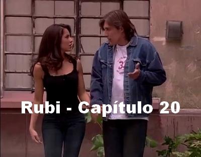Rubi capítulo 20 completo