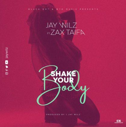Download Audio   Jay wilz Ft Zax Taifa – Shake Your Body