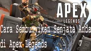 Cara Sembunyikan Senjata Anda di Apex Legends 1