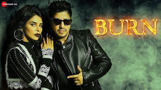 Burn Song Lyrics - Shrishti Bhandari