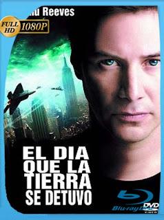 El Dia Que La Tierra Se Detuvo (2008)HD [1080p] Latino [GoogleDrive] SilvestreHD