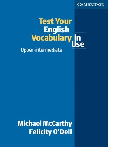 Test your English Vocabulary in Use Upper-Intermediate
