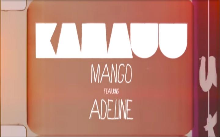 KAMAUU - MANGO feat. Adeline
