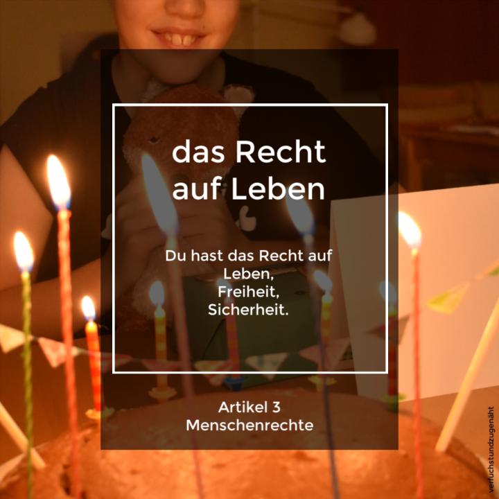 Menschrenrechte Artikel 3 - Kind mit Geburtstagstorte steht für Leben, Freiheit, Sicherheit