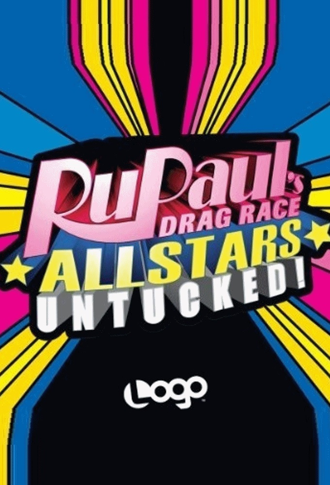 Assistir Série RuPaul's All Stars Drag Race: Untucked – Todas as Temporadas
