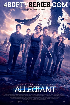 Allegiant (2016) 350MB Full Hindi Dual Audio Movie Download 480p Bluray thumbnail