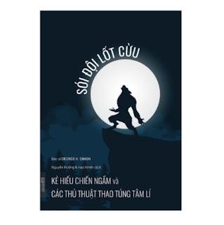 Sói đội lốt Cừu - Kẻ hiếu chiến ngầm và các thủ thuật thao túng tâm lí ebook PDF EPUB AWZ3 PRC MOBI