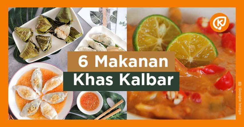 6 Makanan Khas Kalbar yang Rasanya Anjim Banget !