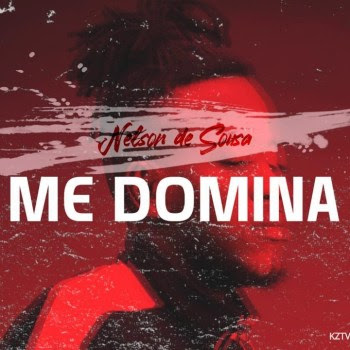 Nelson De Sousa – Me Domina (feat. Boy Teddy)