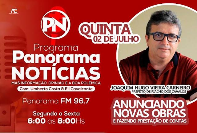 Prefeito de Riacho dos Cavalos Joaquim Hugo concederá entrevista ao programa Panorama Notícias