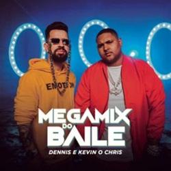 Baixar Megamix do Baile - Dennis DJ e MC Kevin o Chris Mp3