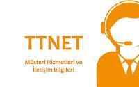 TTNET müşteri hizmetleri ve iletişim bilgileri