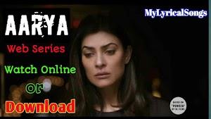 【Aarya Web series Download】 ~ (2020) All Episodes