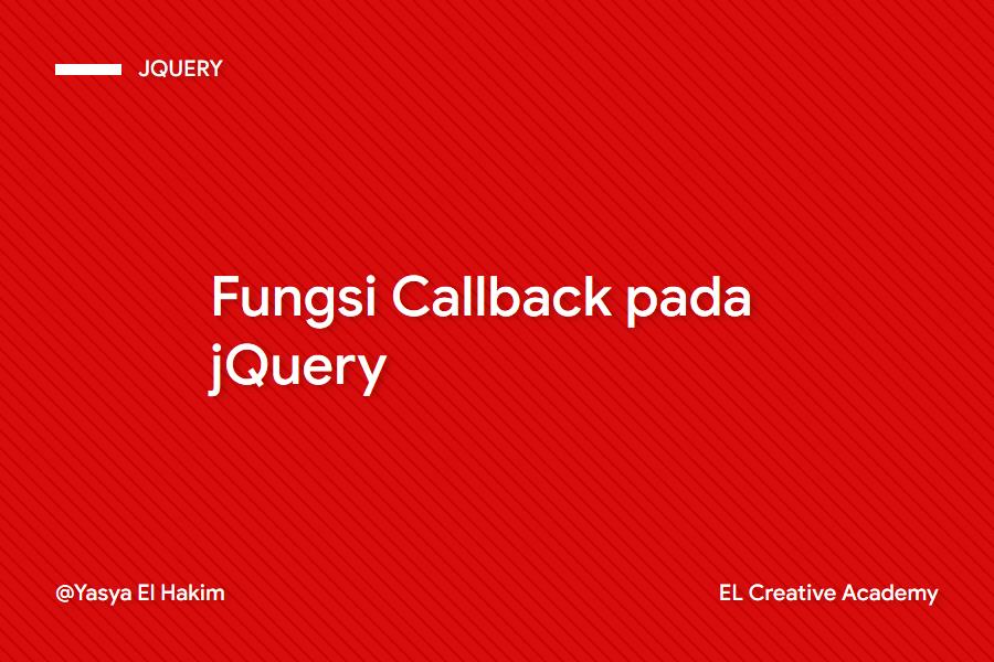 Fungsi Callback pada jQuery