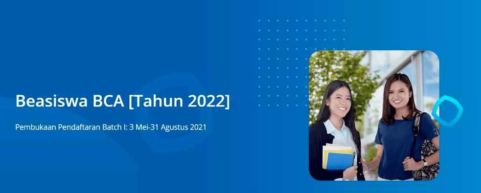 Pendaftaran-Beasiswa-BCA-Tahun-Ajaran-2022-Kembali-Dibuka!