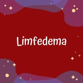 Limfedema - Gangguan Limfatik