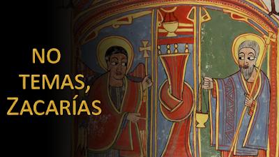 Evangelio según san Lucas (1, 5-25): No temas, Zacarías, porque tu súplica ha sido escuchada