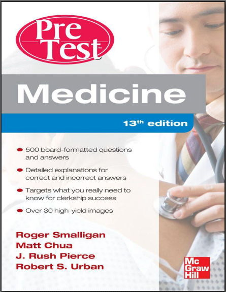 Medicine PreTest Self-Assessment and Review 13th Edition [PDF]