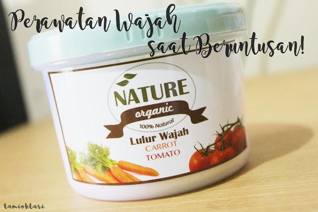 [REVIEW] NATURE ORGANIC LULUR WAJAH CARROT TOMATO