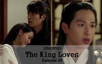 Sinopsis The King Loves Episode 29