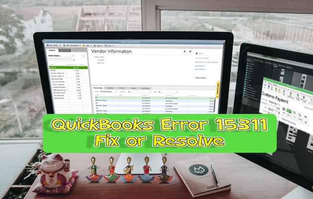 Resolve QuickBooks Error 15311