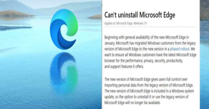 Windows 10 Users Don't Have Option To Uninstall The Edge Browser, Confirms Microsoft