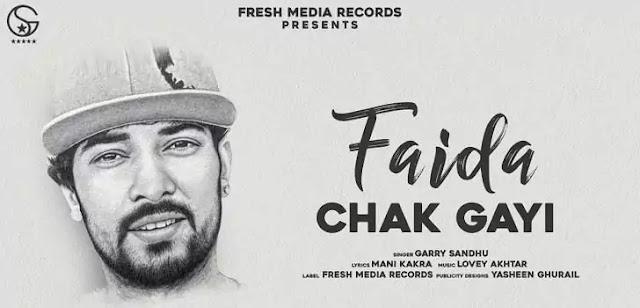 FAIDA CHAK GAYI LYRICS – GARRY SANDHU   NewLyricsMedia.Com