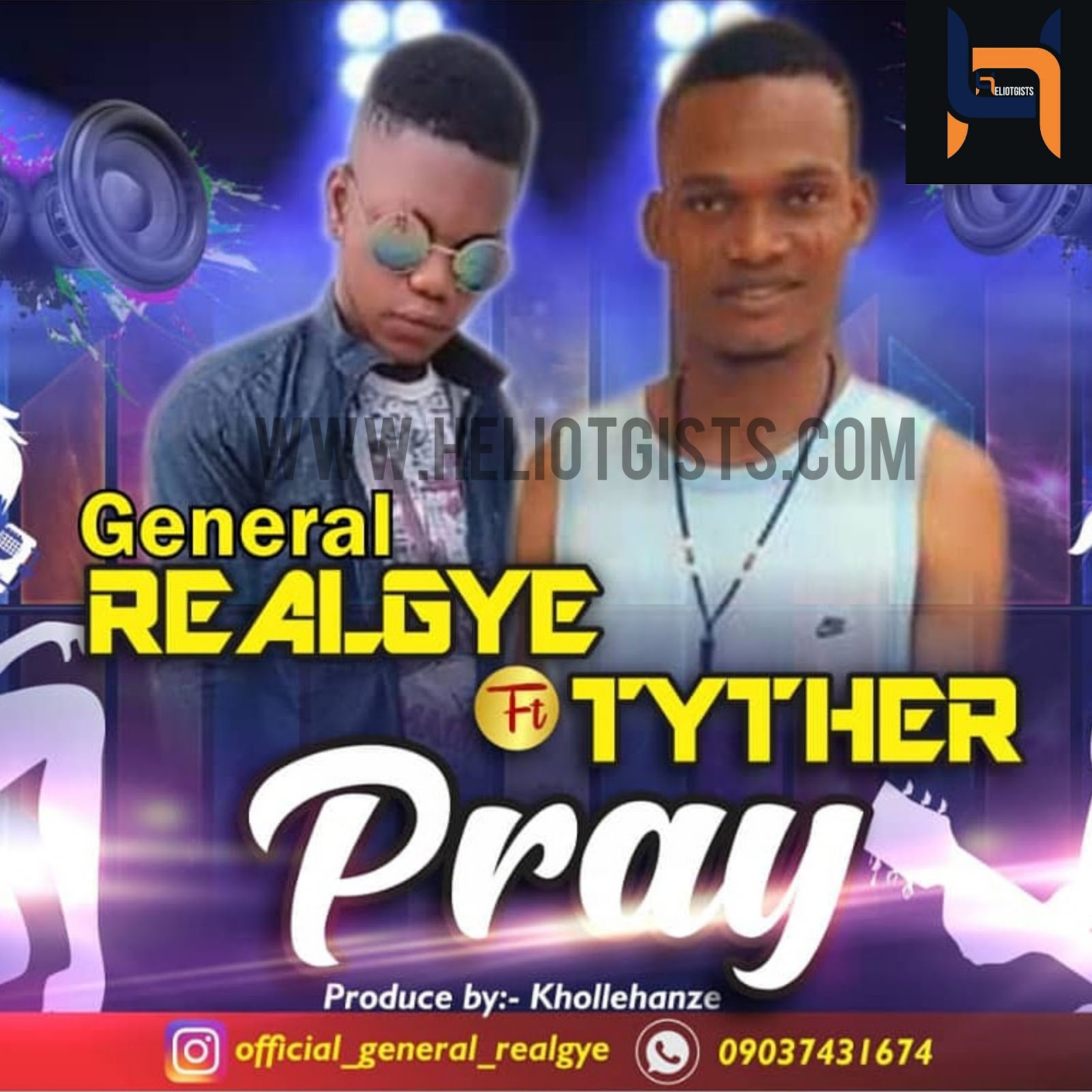 [MUSIC] Real Gye Ft Tyther - Pray